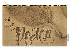 Be The Peace Carry-all Pouch