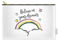 Believe In Your Dreams - Baby Room Nursery Art Poster Print Carry-all Pouch