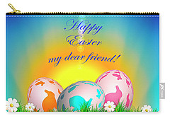 Happy Easter My Dear Friend Carry-all Pouch