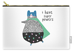 I Have Super Powers - Baby Room Nursery Art Poster Print Carry-all Pouch