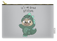 It's All About Attitude - Baby Room Nursery Art Poster Print Carry-all Pouch