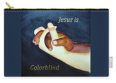 Jesus Is Colorblind Carry-all Pouch