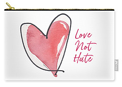 Love Not Hate Carry-all Pouch
