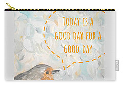 Carry-all Pouch featuring the painting Today Is A Good Day With Bird by Maria Langgle