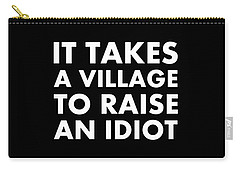 Village Idiot Wt Carry-all Pouch
