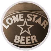 Vintage Sign Lone Star Beer Round Beach Towel