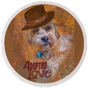 Round Beach Towel featuring the digital art Adopted With Love by Kathy Tarochione