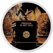 Round Beach Towel featuring the photograph Freedom Is Not Free by Kelly Awad