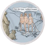 Grin And Bare It Round Beach Towel