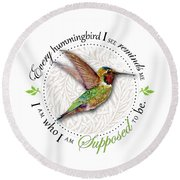 I Am Who I Am Supposed To Be Round Beach Towel by Amy Kirkpatrick