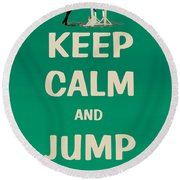 Keep Calm And Jump On Horse Round Beach Towel