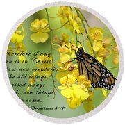 Monarch Butterfly With Scripture Round Beach Towel