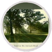 Sunrise On Antioch Road Round Beach Towel