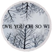 18x24 I Love You Oh So Well Round Beach Towel