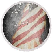 Long May She Wave Round Beach Towel