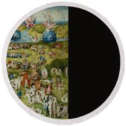 The Garden Of Earthly Delights Round Beach Towel