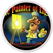 The Painter Of Light Round Beach Towel