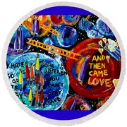 Round Beach Towel featuring the painting Then Came Love by Jackie Carpenter
