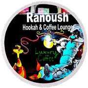 Ranoush Hookah And Coffee Lounge Round Beach Towel by Kelly Awad