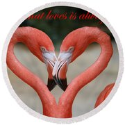 A Heart That Loves Is Always Young Round Beach Towel