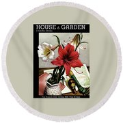 A House And Garden Cover Of Lilies Round Beach Towel