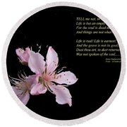 A Psalm Of Life Round Beach Towel