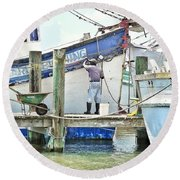 A Shrimper's Work Is Never Done Round Beach Towel
