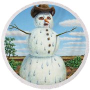 A Snowman In Texas Round Beach Towel