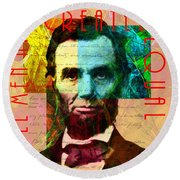 Abraham Lincoln All Men Are Created Equal 2014020502 Round Beach Towel