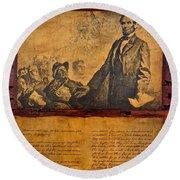 Abraham Lincoln The Gettysburg Address Round Beach Towel