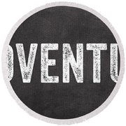 Adventure  Round Beach Towel