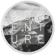 Adventure Typography Round Beach Towel by Pati Photography