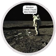 Round Beach Towel featuring the photograph Alice Kramden On The Moon by David Dehner