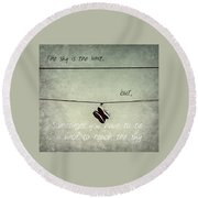Round Beach Towel featuring the photograph All Tied Up Inspirational by Melanie Lankford Photography