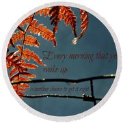 Another Chance Round Beach Towel