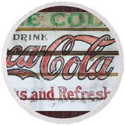 Antique Coca Cola Sign  Round Beach Towel