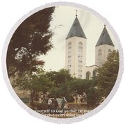 Round Beach Towel featuring the photograph At Church  6-1988 Quote by Christina Verdgeline