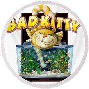 Bad Kitty Round Beach Towel