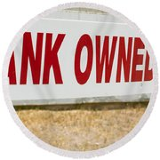 Bank Owned Real Estate Sign Round Beach Towel