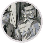 Barney Fife And Andy Taylor Round Beach Towel