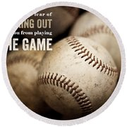 Baseball Art Featuring Babe Ruth Quotation Round Beach Towel by Lisa Russo