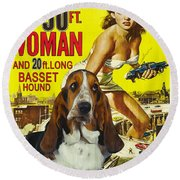 Basset Hound Art Canvas Print - Attack Of The 50ft Woman Movie Poster Round Beach Towel
