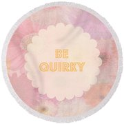 Be Quirky Round Beach Towel