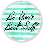 Be Your Best Self Round Beach Towel