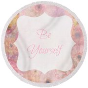 Be Yourself Daisies Round Beach Towel