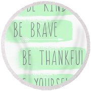 Be Yourself- Mint And White Inspirational Art Round Beach Towel