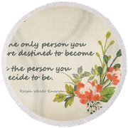Be Yourself Round Beach Towel