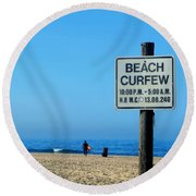 Beach Curfew Round Beach Towel