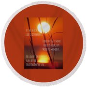 Round Beach Towel featuring the photograph Beach Quote by Nikki McInnes
