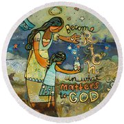 Become Rich In What Matters To God Round Beach Towel